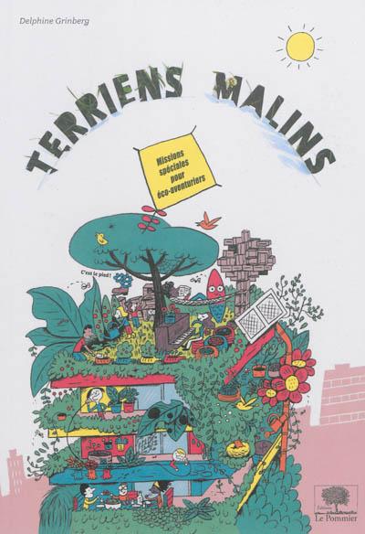 Terriens malins : missions spéciales pour éco-aventuriers | Delphine Grinberg. Auteur