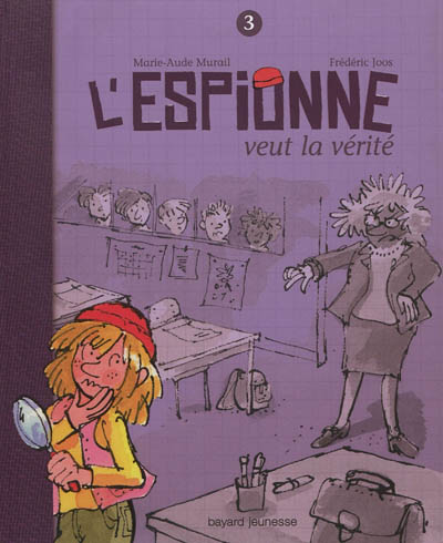 L' Espionne veut la vérité / Marie-Aude Murail   Murail, Marie-Aude. Auteur