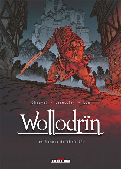 Wollodrïn. Vol. 8. Les flammes de Wffnïr. Vol. 2