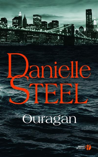Ouragan / Danielle Steel | Steel, Danielle (1947-....). Auteur
