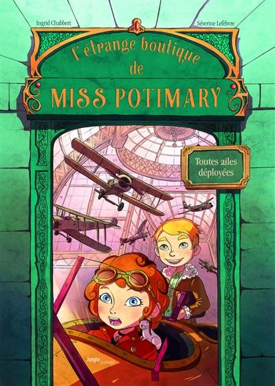L'étrange boutique de Miss Potimary. Vol. 2. Toutes ailes déployées