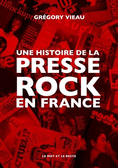 Une histoire de la presse rock en France