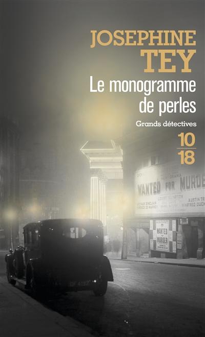 Le monogramme de perles | Tey, Josephine (1896-1952). Auteur