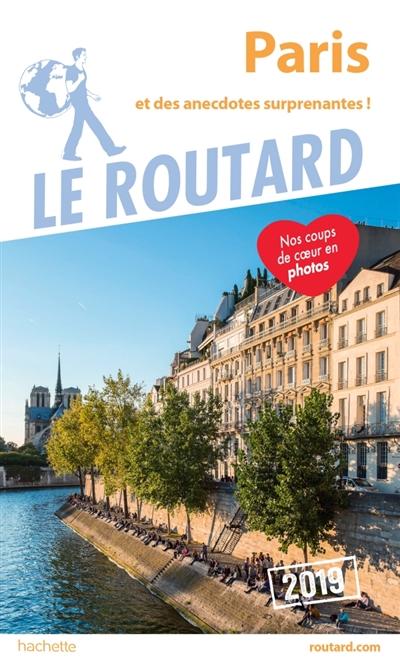 Paris : 2019 : et des anecdotes surprenantes ! | Gloaguen, Philippe (1951-....). Auteur