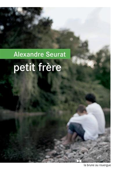 Petit frère / Alexandre Seurat | Alexandre Seurat