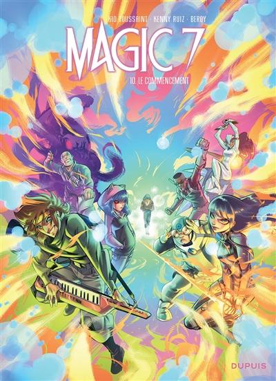 Magic 7. Vol. 10. Le commencement