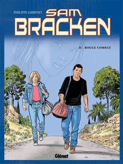 Sam Bracken. Vol. 2. Rouge combat