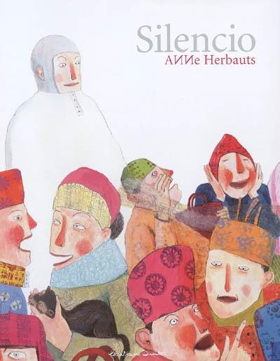 Silencio | Herbauts, Anne (1975-....). Auteur
