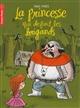 La princesse qui défiait les brigands   Thiès, Paul (1958-....)
