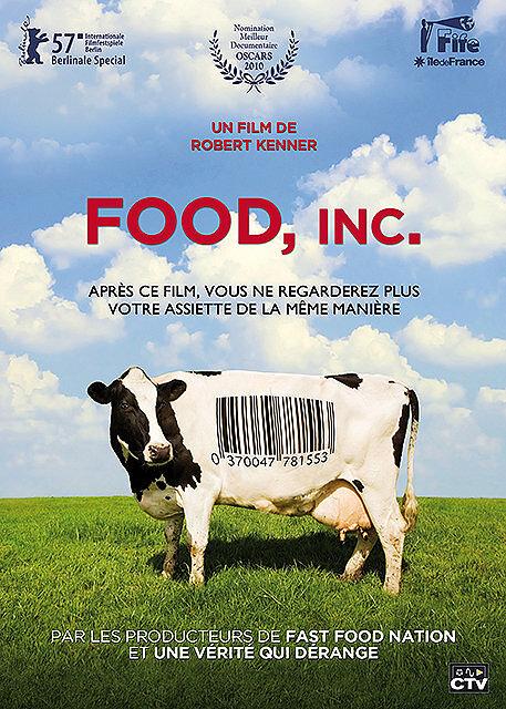 Food, Inc. / un film de Robert Kenner   Kenner, Robert. Metteur en scène ou réalisateur. Scénariste