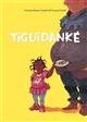 Tiguidanké | Simon Catelin, Vanessa (1969-....). Auteur