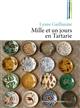 Mille et un jours en Tartarie / Lyane Guillaume   Guillaume, Lyane. Auteur