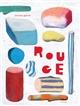 Rouge | Galvin, Michel (1959-....). Auteur