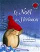 Le Noël du hérisson / M. Christina Butler   Butler, M. Christina. Auteur