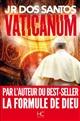 Vaticanum : roman | José Rodrigues dos Santos, Auteur