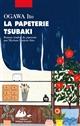 papeterie Tsubaki (La) | Ito Ogawa, Auteur