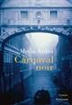 Carnaval noir | Metin Arditi, Auteur