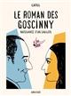 Le roman des Goscinny : naissance d'un Gaulois   Catel. Auteur