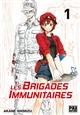 Les brigades immunitaires. 1 / Akane Shimizu | Shimizu, Akane. Auteur