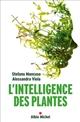 L' intelligence des plantes   Mancuso, Stefano. Auteur