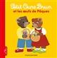 Petit Ours Brun et les oeufs de Pâques | AUBINAIS, Marie. Auteur