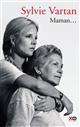 Maman... : récit   Vartan, Sylvie (1944-....). Auteur