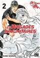Les brigades immunitaires. 2 / Akane Shimizu | Shimizu, Akane. Auteur