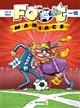 foot maniacs (Les). Tome 15 | Olivier Sulpice, Auteur