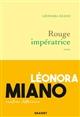 Rouge impératrice | Miano, Léonora. Auteur