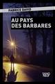 Au pays des barbares / Fabrice David   Fabrice David