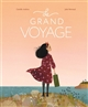 grand voyage (Le) | Camille Andros, Auteur