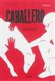Caballero | Lenia Major, Auteur