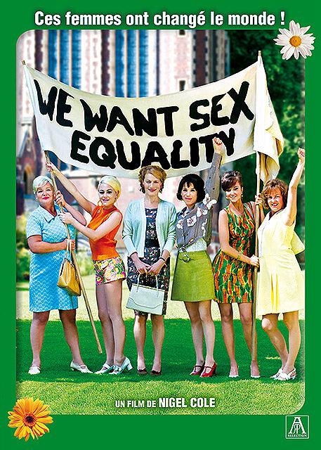 We Want Sex Equality | Cole, Nigel. Monteur