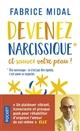 Devenez narcissique : et sauvez votre peau !   Midal, Fabrice. Auteur