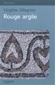 Rouge argile / Virginie Ollagnier | Ollagnier, Virginie (1970-....). Auteur