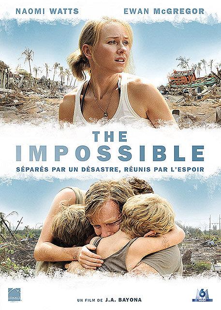 The Impossible / un film de Juan Antonio Bayona | Bayona, Juan Antonio. Metteur en scène ou réalisateur
