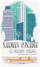 maison Golden (La) | Salman Rushdie, Auteur