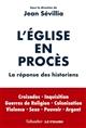 L' Eglise en procès : la réponse des historiens   Sévillia, Jean. Directeur de publication