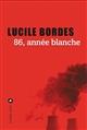 86, année blanche : livre numérique  