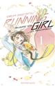 Running girl : ma course vers les paralympiques | Shigematsu, Narumi. Auteur