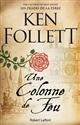 colonne de feu (Une) | Ken Follett, Auteur