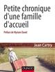 Petite chronique d'une famille d'accueil   Cartry, Jean (1936-2018). Auteur