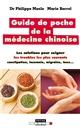 Guide de poche de la médecine chinoise | Borrel, Marie