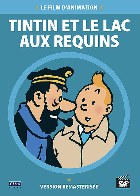 Tintin et le lac aux requins / Raymond Leblanc, réal. | Leblanc, Raymond. Réalisateur