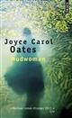 Mudwoman : roman / Joyce Carol Oates | Oates, Joyce Carol (1938-....). Auteur