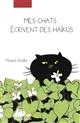 Mes chats écrivent des haïkus   Shinbô, Minami (1947-....). Auteur