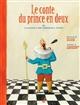conte du prince en deux (Le) : Ou l'histoire d'une mémorable fessée | Douzou, Olivier (1963-....). Scénariste