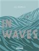In waves | Aj Dungo. Auteur