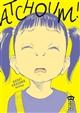 Atchoum ! : Naoki Urasawa anthology | Urasawa, Naoki (1960-....). Auteur
