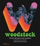 Woodstock : 3 jours de paix et de musique   Evans, Mike (1941-....). Auteur